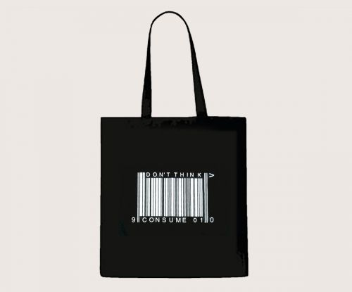 Dont Think Consume tote bag