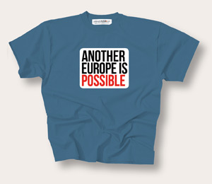 Another Europe is Possible - T-shirt