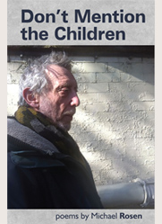 Don't Mention the Children - Michael Rosen